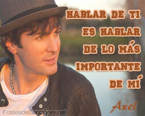 Axel: Sus mejores frases de canciones de amor – Frases de ...