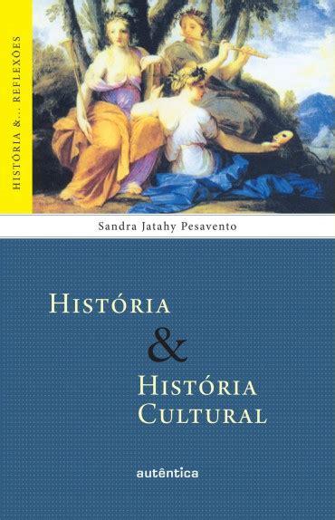 Baixar Livro História & História Cultural – Sandra Jatahy ...