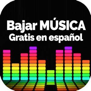 Bajar Música Gratis En Español Guía   Android Apps on ...