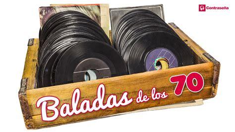 BALADAS DE LOS 70 & 60s Inolvidables, Los Genios, las ...