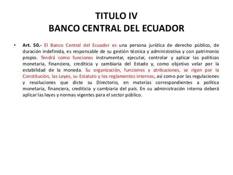 Banco central del ecuador legislacion monetaria y bancaria