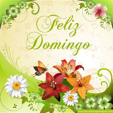 BANCO DE IMÁGENES: Feliz Domingo   Imágenes con Mensajes ...