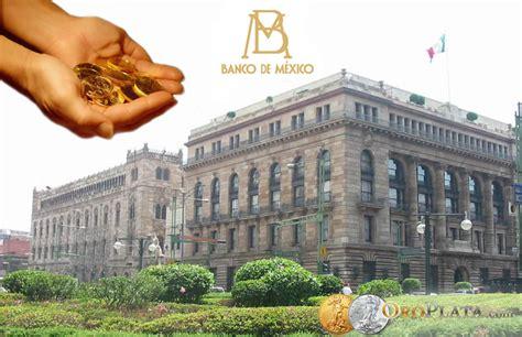 Banco de México Revela: ¿Dónde Están Sus Reservas De Oro ...