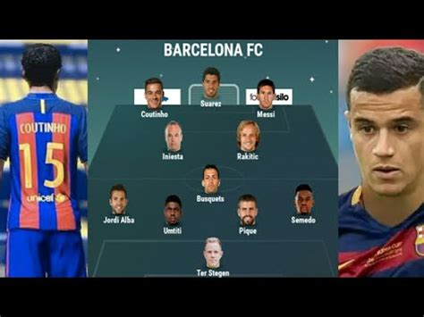 Barcelona starting XI with Coutinho - YouTube