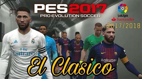 Barcelona Vs Real Madrid 2017-2018 | New Kit Jersey | Camp ...