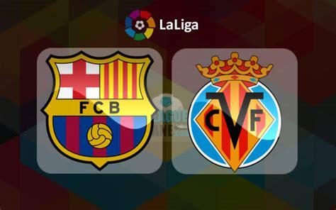 Barcelona vs Villarreal Live Stream