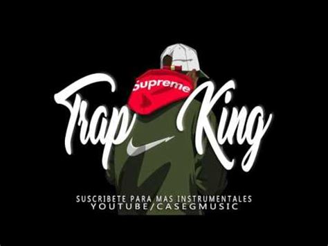 BASE DE RAP - TRAP KING - HIP HOP BEAT INSTRUMENTAL 2017 ...