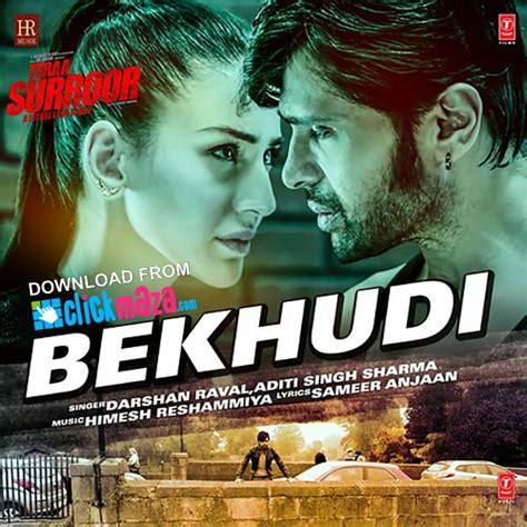Bekhudi - Teraa Surroor - Darshan Raval & Aditi Singh ...