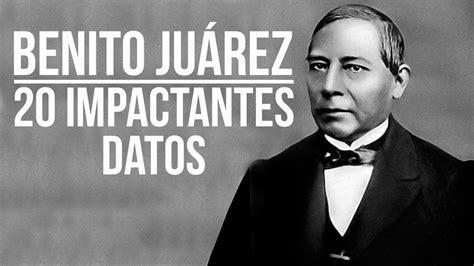 Benito Juárez: 20 IMPACTANTES datos   YouTube