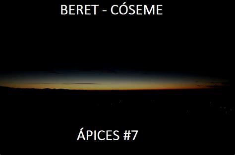 Beret - Cóseme | Letra / #7 Ápices