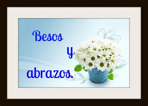 Besos Y Abrazos | www.pixshark.com - Images Galleries With ...