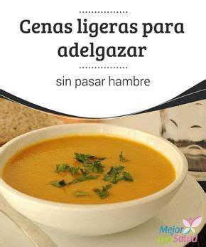 Best 25+ Cenas ligeras para adelgazar ideas on Pinterest
