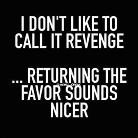 Best 25+ Revenge quotes ideas on Pinterest   Sweet revenge ...
