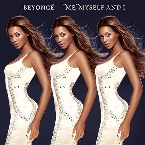 Beyoncé – Me, Myself and I Lyrics | Genius Lyrics
