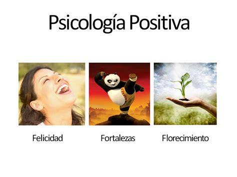 Bienestar y Psicología Positiva | Psicología del Bienestar ...