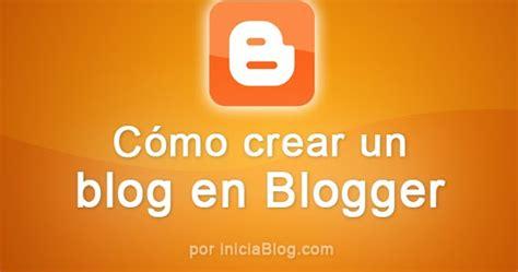 Bienvenid@ | iniciaBlog   Te ayuda con Blogger para ...