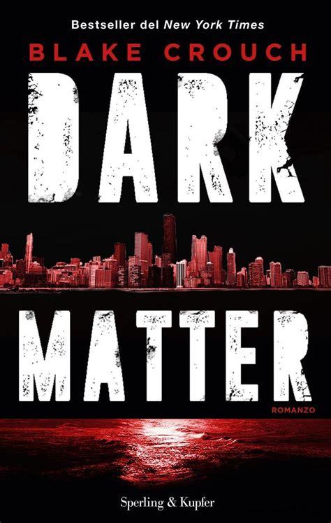 Blake Crouch - Dark matter - Free eBooks Download
