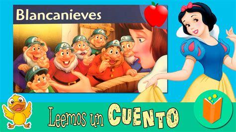 BLANCANIEVES y los siete enanitos * CUENTOS infantiles en ...
