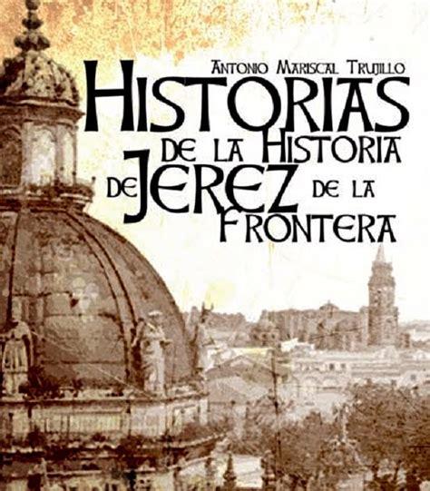 Blog de ANTONIO MARISCAL TRUJILLO: Historias de la ...