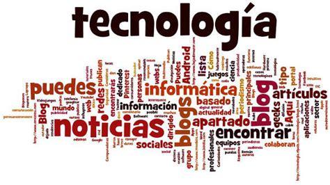 Blogs de Tecnologia y Blogs de Informatica para Googlear