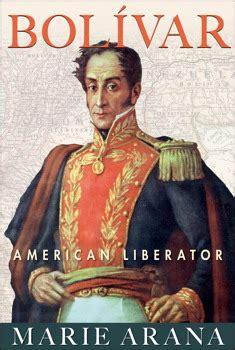 Bolívar, nueva biografía   Clionauta: Blog de Historia