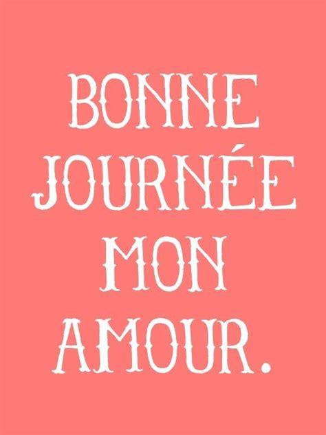 Bonne journée mon amour (Bom dia, meu