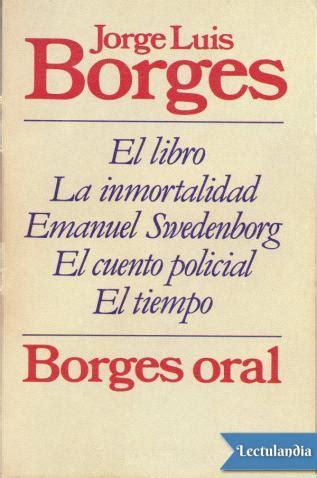 Borges oral - Jorge Luis Borges - Descargar epub y pdf ...