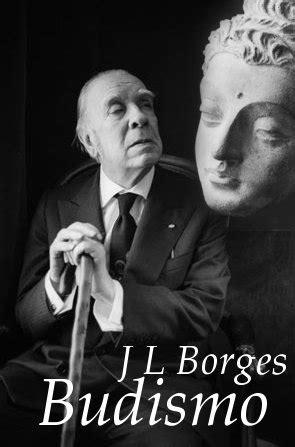 Borges y el Budismo – El Libro Negro de Smila™