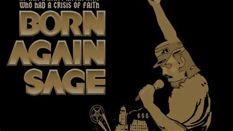 Born Again Sage  A heavy metal musical comedy by Nick ...