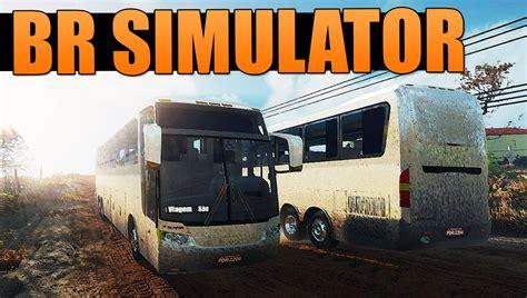 BR Simulator (SIMULADOR DE ÔNIBUS PARA CELULAR ...