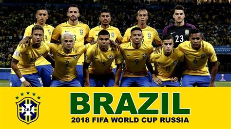 BRAZIL Football TEAM 2018 FIFA World Cup Russia | BRAZIL ...