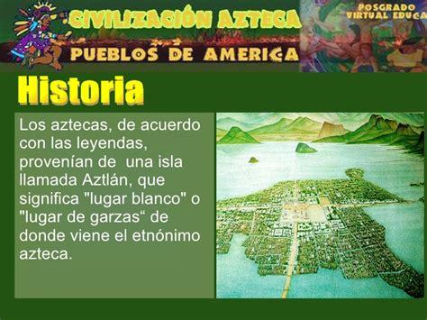 Breve Historia Civilización Azteca