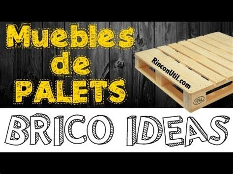 Brico Ideas Muebles con Palets - YouTube
