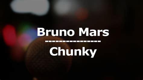 Bruno Mars   Chunky  Lyrics / Letra    YouTube