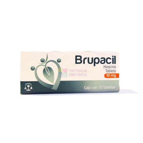 BRUPACIL  BUTILHIOSCINA  C/10 TABS. 10 MG   MEXIPHARMACY ...