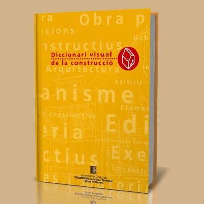 buenabiblioteca: Diccionario visual de la construcción