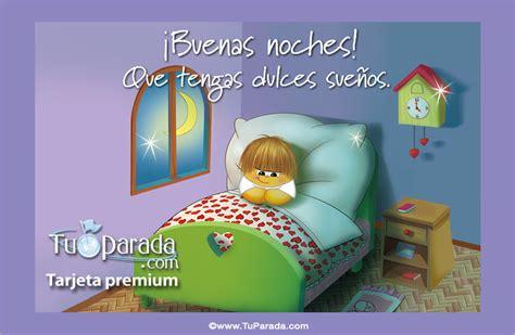 Buenas noches y dulces sueños. Buenas noches, ver tarjetas ...