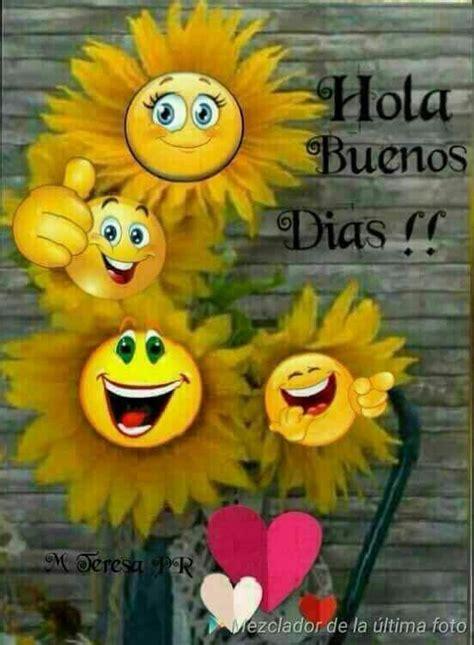 Buenos das Buenos dias t Good morning and Emoticon