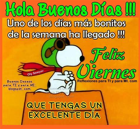 Buenos Deseos para TI y para MÍ: * @Hola Buenos Días ...