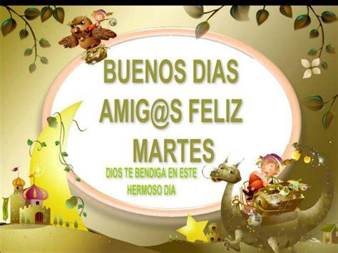 Buenos Días Amig@s. Feliz Martes. - TnRelaciones