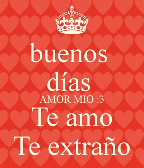 Buenos Dias Amor Mio Images And Quotes. QuotesGram