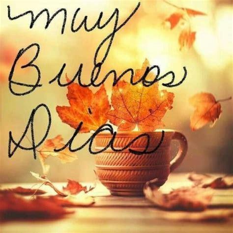 Buenos Dias archivos - Imagenes Romanticas | saludos para ...