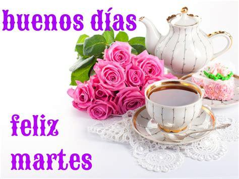 Buenos Dias Es Martes Related Keywords & Suggestions ...