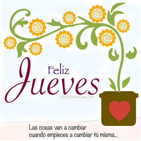 Buenos días ! #feliz #jueves #frasespositivas www ...
