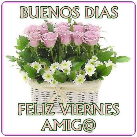 Buenos Días, Feliz Viernes, Amig@ - TnRelaciones