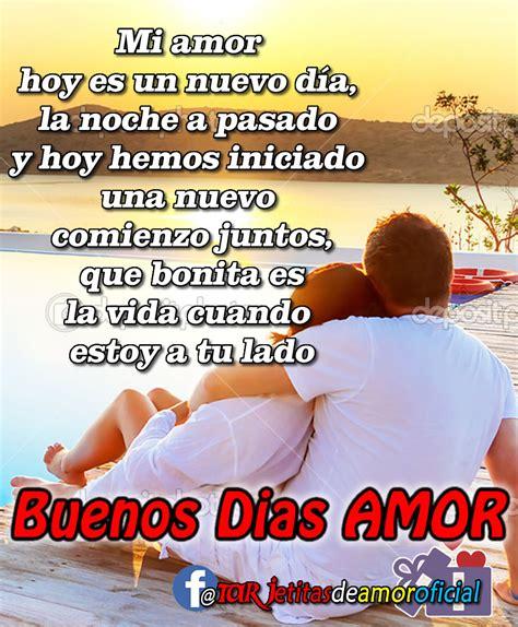 Buenos días mi AMOR, Mi vida eres tu, mi mundo eres tu, mi ...
