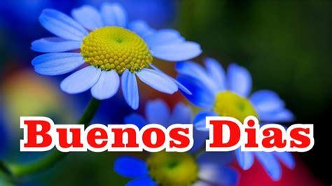 Buenos Dias ♡♡ Mensaje - YouTube