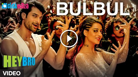 Bulbul- HD Video Song - Hey Bro - Shreya Ghoshal, Himesh ...