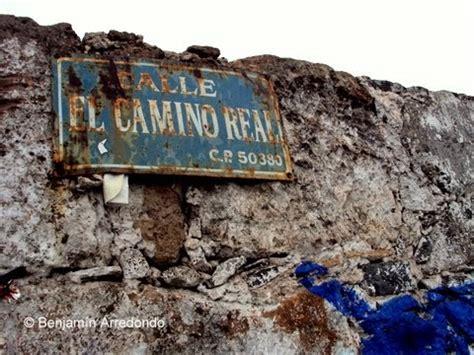 Cabezas de Aguila: El Camino Real, esencial en la Ruta de ...