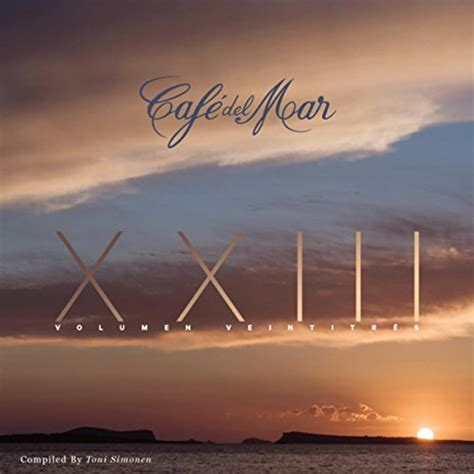 Café del Mar Vol. 23: Café Del Mar: Amazon.co.uk: MP3 ...